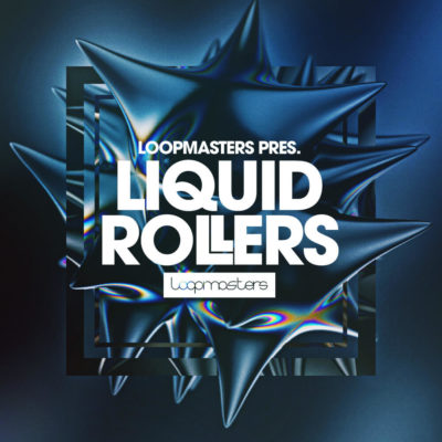 Loopmasters Liquid Rollers sample loop library libreria producer dj d&b drum and bass strumenti musicali
