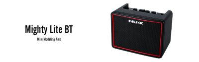 Nux Mighty Lite BT amp bluetooth modeling frenexport strumenti musicali