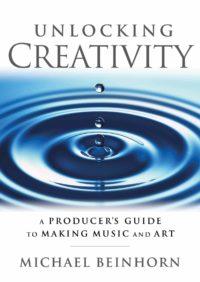 Unlocking Creativity - Michael Beinhorn strumenti musicali