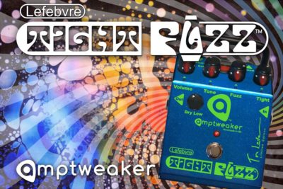 Amptweaker Lefebvre TightFuzz limited edition bass fx pedale stompbox voodoo factory strumenti musicali