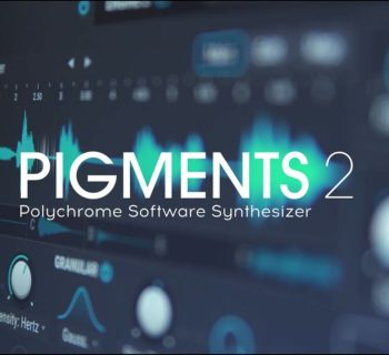 Arturia Pigments 2 soft synth virtual software instrument daw strumenti musicali